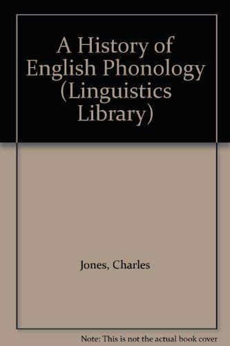 9780582040540: A History of English Phonology (Linguistics Library)