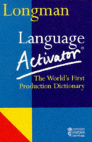 9780582040922: Longman Language Activator: World's First Production Dictionary (LLA)