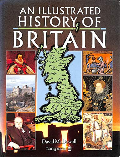 9780582044326: An Illustrated History of Britain (Longman Background Books)
