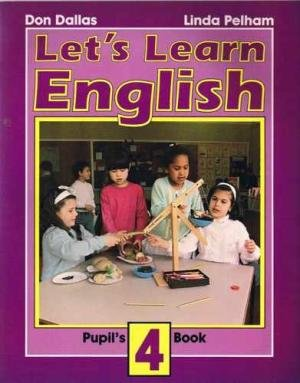 Let's Learn English Pupil's Book 4. (Bk. 4) (9780582044944) by Don A Dallas; Margaret Iggulden