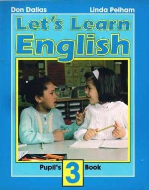 9780582044999: Let's Learn English Pupil's Book 3. (Bk. 3)