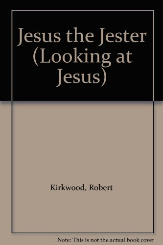 9780582045835: Jesus the Jester (Looking at Jesus)