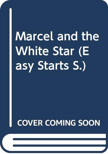 9780582046108: Marcel and the White Star (Easy Starts)