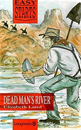 9780582046122: DEAD MANS RIVER EAS STAR (Easy starts)