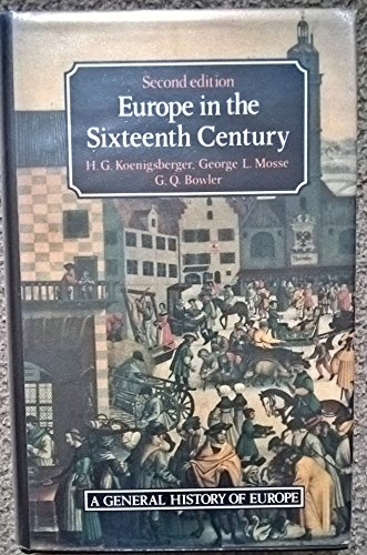 9780582046153: Europe in the Sixteenth Century (A General History of Europe)