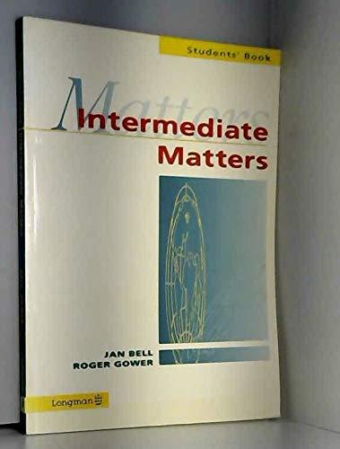Intermediate Matters: Bell, Jan; Gower,