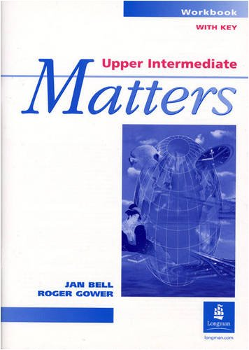 9780582046665: Upper Intermediate Matters: Workbook with Key