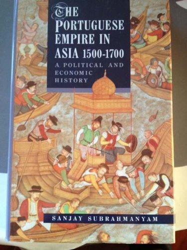 9780582050693: The Portuguese Empire in Asia, 1500-1700: A Political and Economic History
