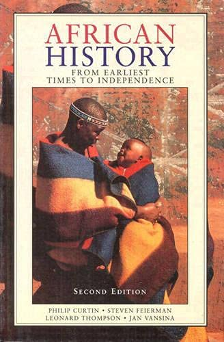 9780582050709: African History: From Earliest Times to Independence