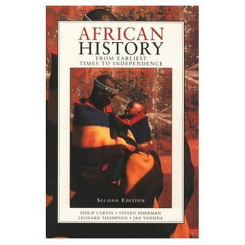 9780582050716: African History: From Earliest Times to Independence