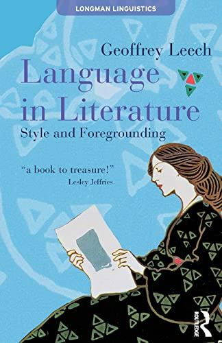 9780582051096: Language in Literature: Style and Foregrounding (Textual Explorations)