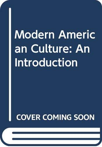 9780582051119: Modern American Culture: An Introduction