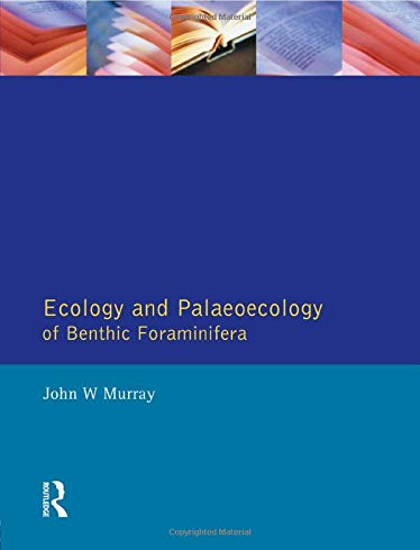 9780582051225: Ecology and Palaeoecology of Benthic Foraminifera