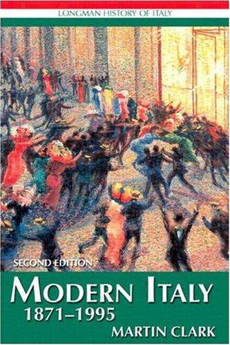 9780582051263: Modern Italy 1871-1995 (Longman History of Italy)