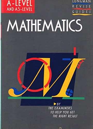 9780582051652: Mathematics: Longman Exam Practice Kits: A-level Mathematics A-level