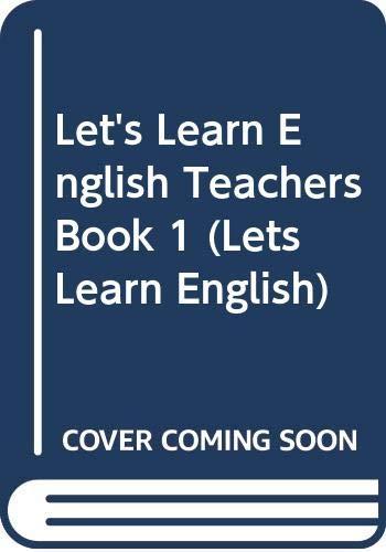 Let's Learn English Teachers Book 1 (Bk. 1) (9780582052055) by Don A Dallas; Linda Pelham; Margaret Iggulden