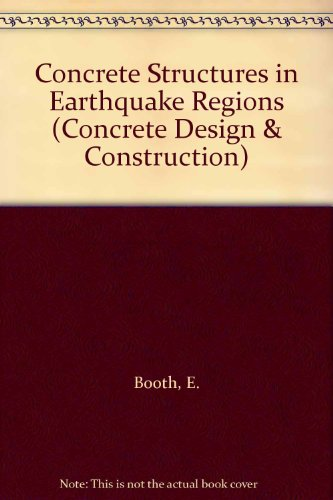 9780582052888: Concrete Structures in Earthquake Regions: Design and Analysis