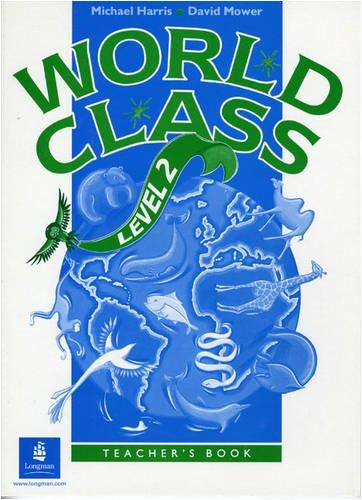 9780582053229: World Class: Teacher's Book Level 2
