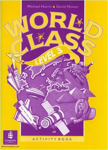 9780582053267: World Class Level 3 Activity Book (World Club)