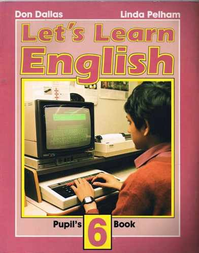 9780582054134: Let's Learn English Pupils Book 6 (Bk. 6)