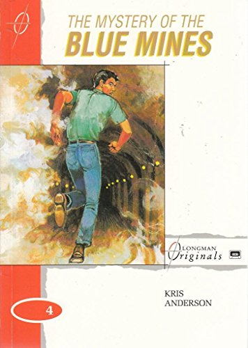 9780582054783: The Mystery of the Blue Mines: Stage 4 (Longman Originals)