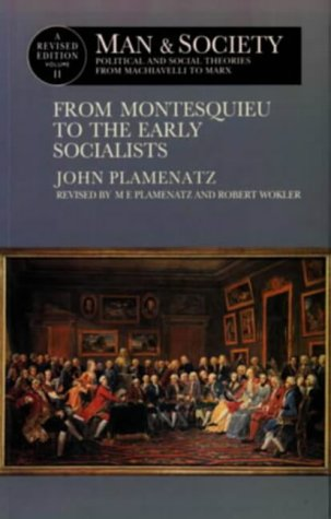 9780582055469: Man and Society : Political and Social Theories from Machiavelli to Marx : From Montesquieu to the Early Socialists