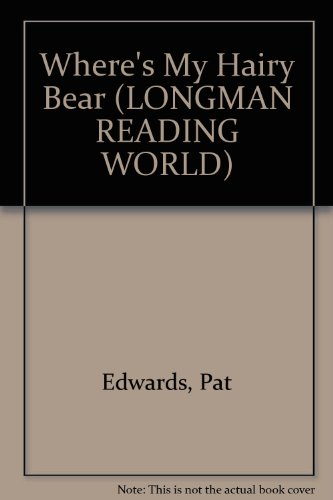 9780582059023: More Books: Where's My Hairy Bear Level 1. (LONGMAN READING WORLD)