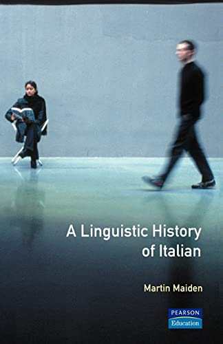9780582059283: A Linguistic History of Italian (Longman Linguistics Library)