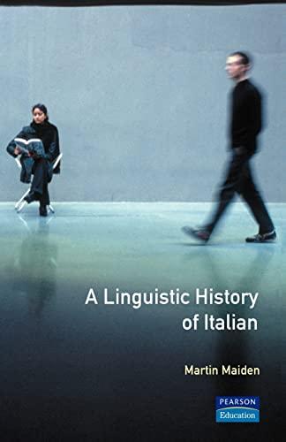 9780582059283: Linguistic History of Italian, A (Longman Linguistics Library)