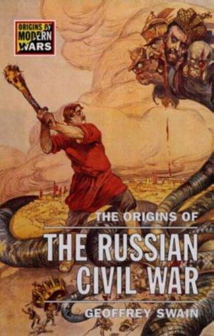 9780582059672: The Origins of the Russian Civil War (Origins of Modern Wars)