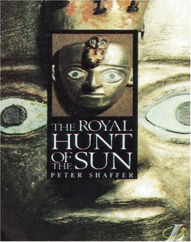 The Royal Hunt of the Sun (New Longman Literature 11-14) (0582060141) by Linda Cookson; Peter Shaffer; Roy Blatchford; Suzy Graham-Adriani