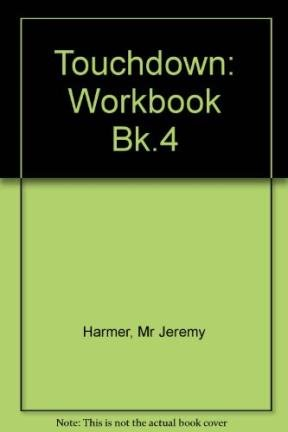 9780582060289: Touchdown: Workbook Bk.4