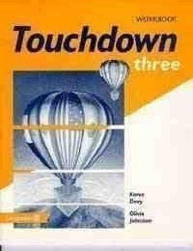 Touchdown: Workbook Bk.3: Davy, Karen, Johnston, O.