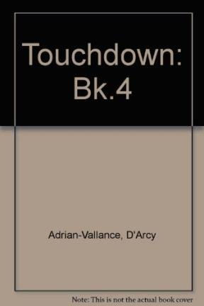 9780582060326: Touchdown Student Book 4 (Bk.4)