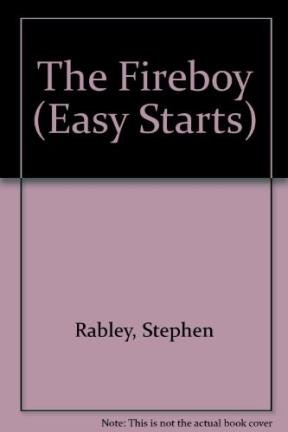 9780582060722: The Fireboy (Easy Starts)
