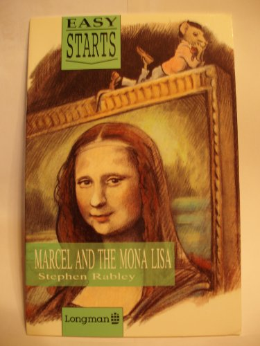 9780582060753: Marcel and the Mona Lisa (Easy Starts )