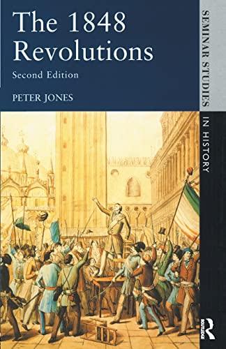 9780582061064: The 1848 Revolutions
