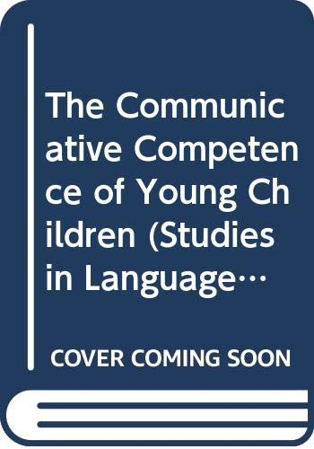 9780582061842: The Communicative Competence of Young Children (Studies in Language & Linguistics)