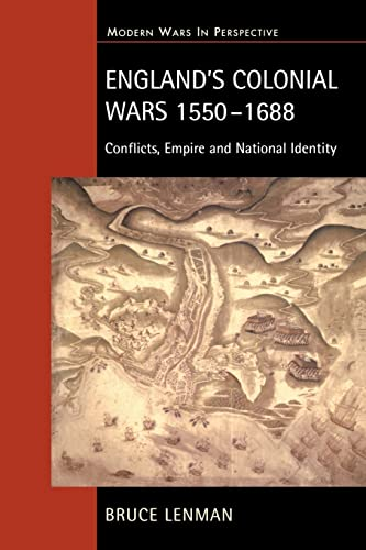 England's Colonial Wars 1550-1688 Conflicts, Empire and National Identity: Lenman, Bruce