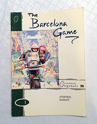 9780582064164: The Barcelona Game (Longman Originals) (English and Spanish Edition)