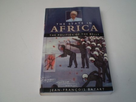 9780582064218: The State in Africa: The Politics of the Belly