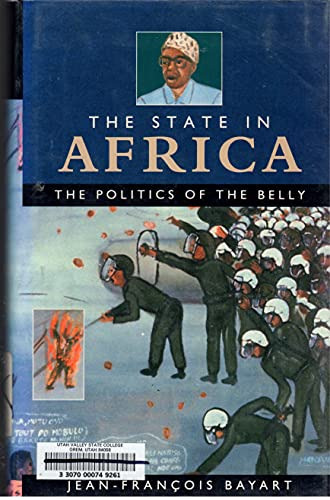 9780582064225: The State in Africa: The Politics of the Belly