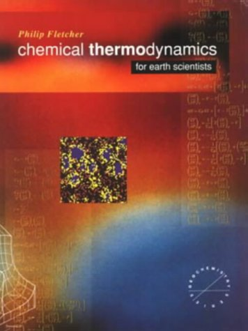 9780582064355: Chemical Thermodynamics for Earth Scientists (Longman Geochemistry Series)