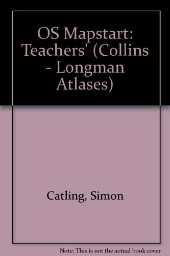9780582064584: OS Mapstart: Teachers' (Collins - Longman Atlases)