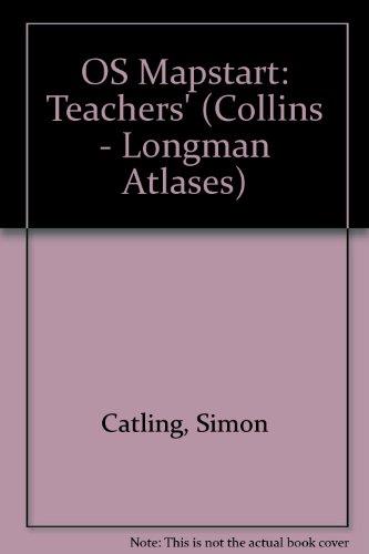 9780582064584: OS Mapstart: Teachers' (Collins - Longman Atlases)
