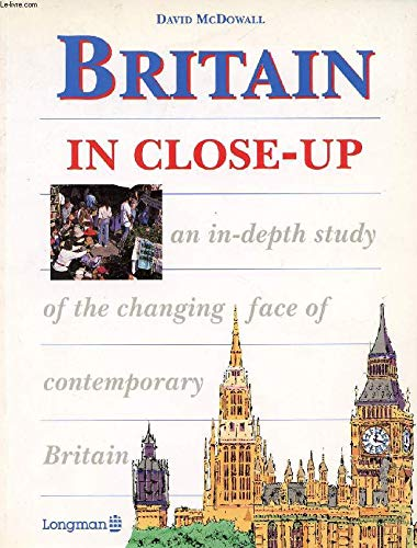9780582064614: BRITAIN IN CLOSE-UP (Longman Background Books)