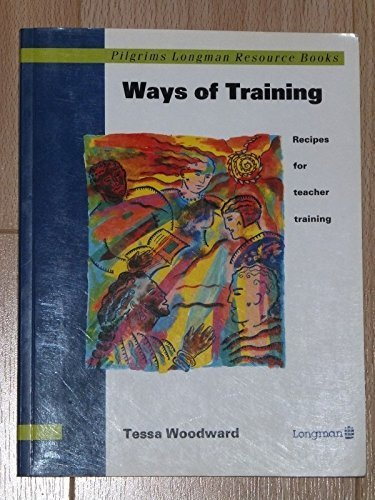 9780582064935: Pilgrims: Ways of Training (Pilgrims Longman Resource Books)