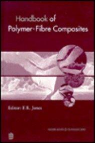 Handbook of Polymer-Fibre Composites (Polymer Science &