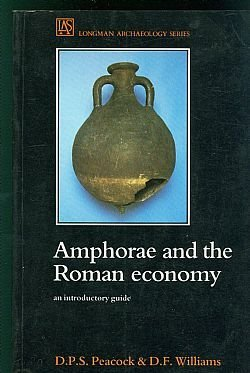 9780582065550: Amphorae and the Roman Economy: An Introductory Guide (Longman Archaeology Series)