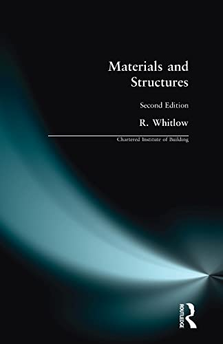 9780582066984: Materials and Structures (Chartered Institute of Building)